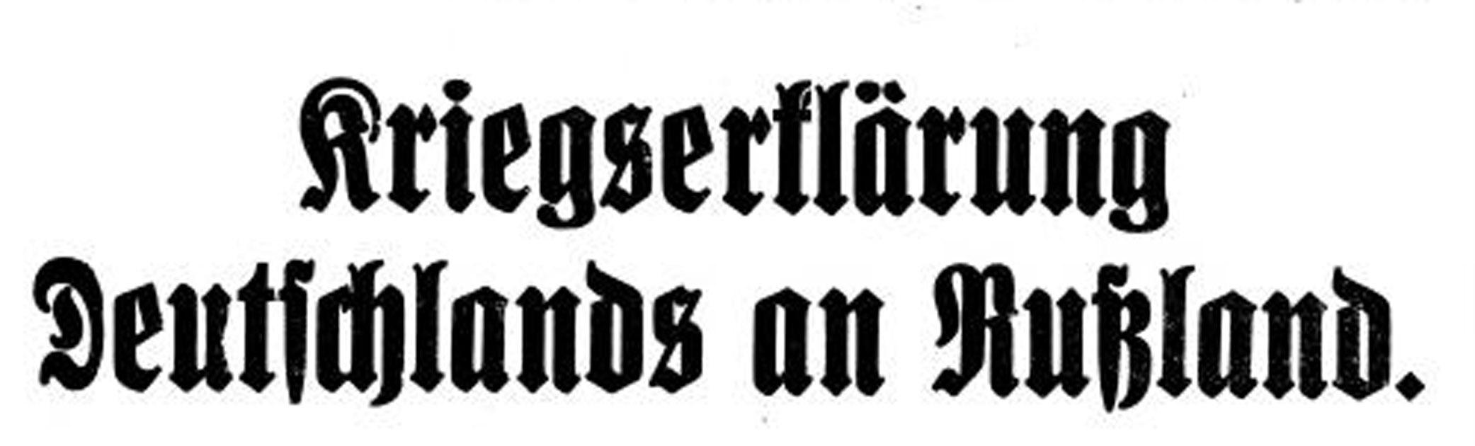 1. august 1914. Kl. 18:00 – Tyskland erklærer Rusland krig!