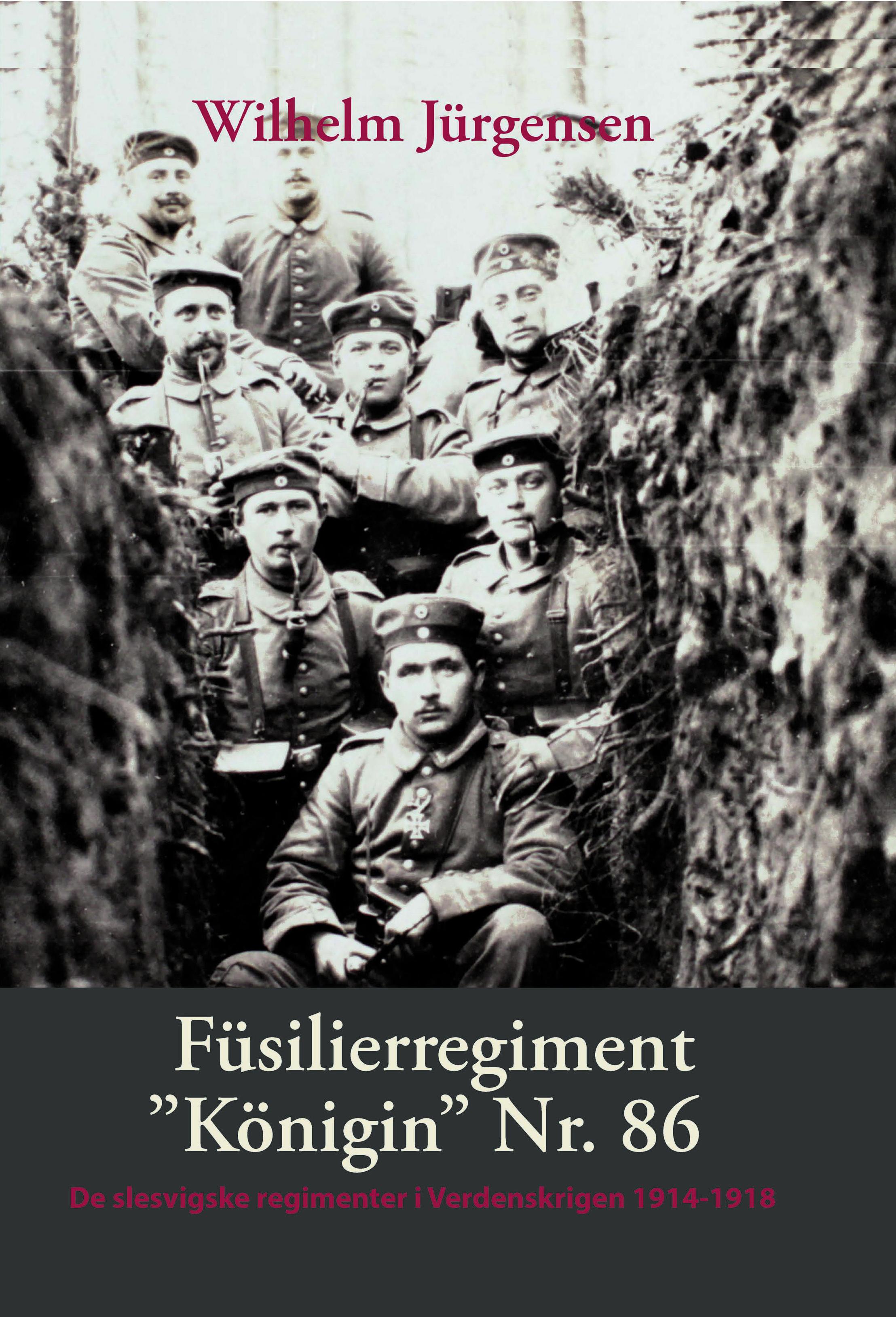 """Füsilierregiment """"Königin"""" nr. 86 i Verdenskrigen"""