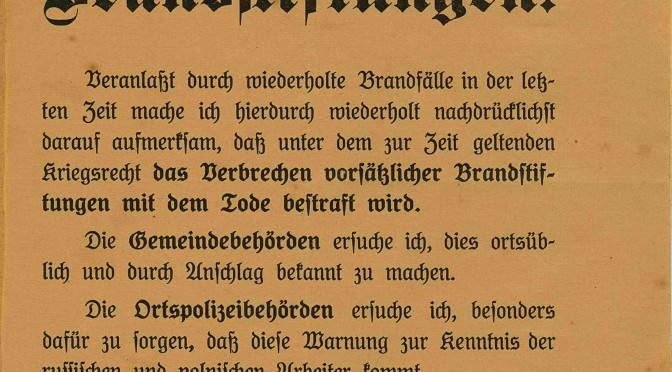 15. maj 1916. Brandstiftelse straffes under krigsloven med dødsstraf