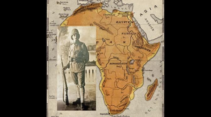 """8. oktober 1917. Nis Kock i Østafrika: """"Ofte turde vi ikke tænde Ild om Natten af Frygt for de engelske Patrouiller"""""""