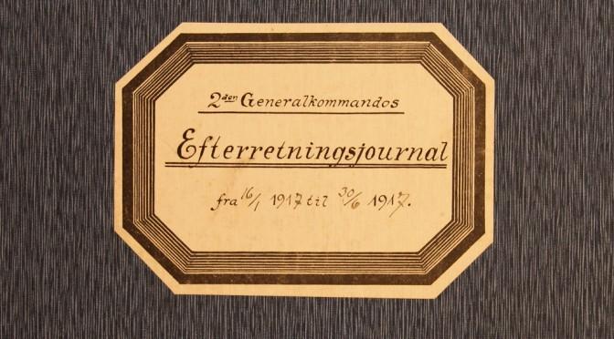 """9. marts 1917 – Fra Efterretningssektionens journal: """"… Passagen fra Slesvig over Grænsen"""""""