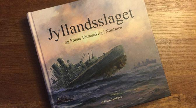 Ny bog om Jyllandsslaget og søkrigen i Nordsøen