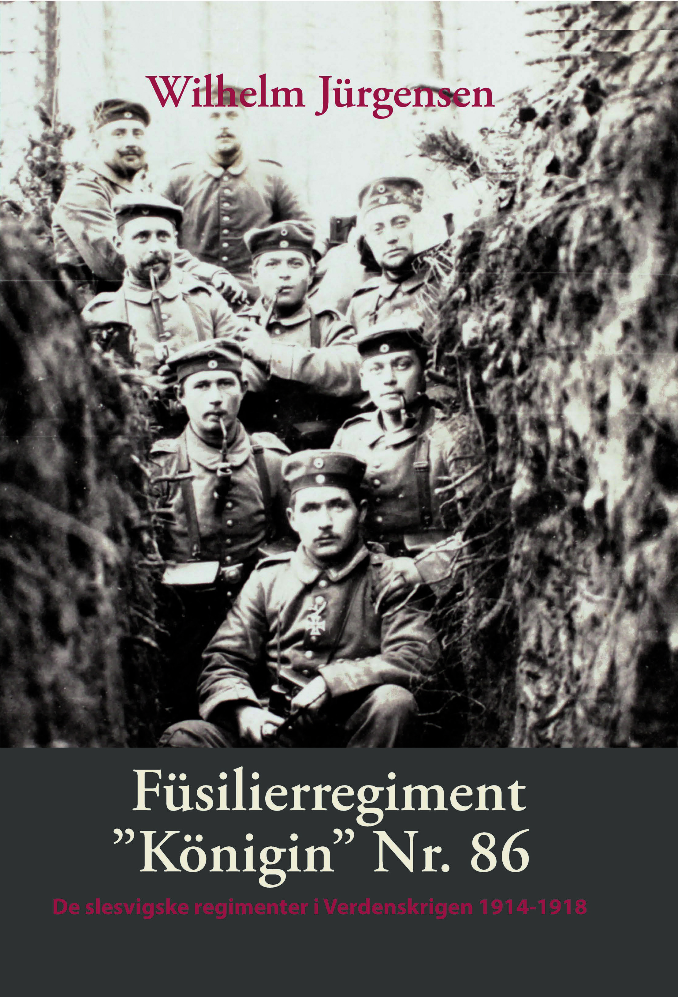 "Füsilierregiment ""Königin"" nr. 86 i Verdenskrigen"