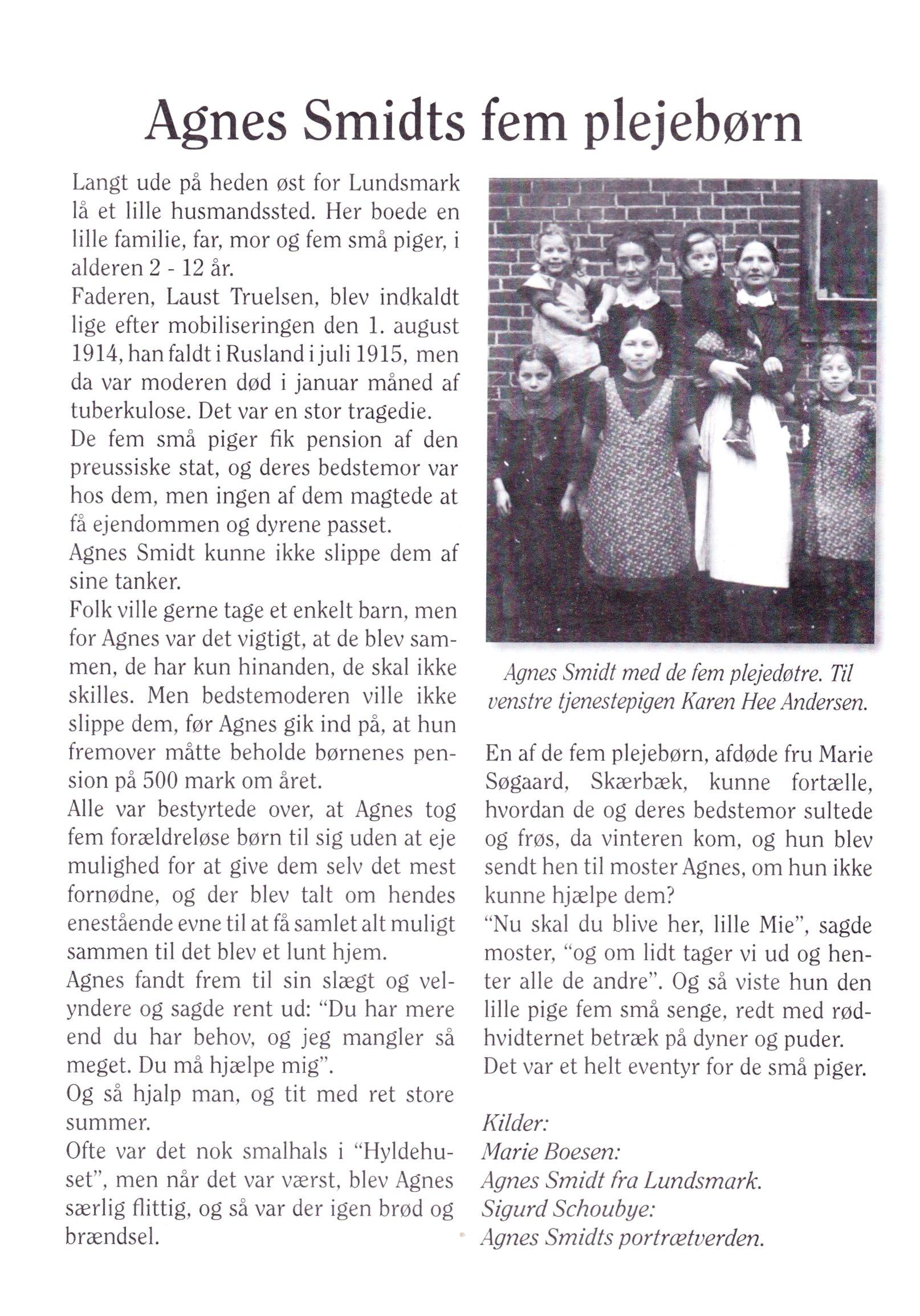 Marie Boesen fortæller om, hvordan Agnes Smidt tog de 5 forældreløse piger til sig, så de ikke skulle skilles efter forældrenes død