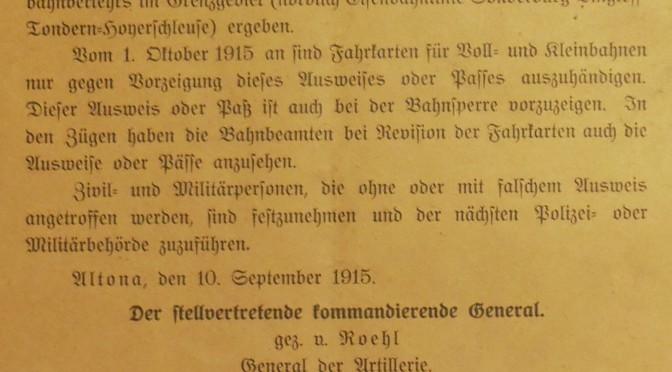 22. september 1915. Bekendtgørelse: Kun togbillet mod forevisning af pas