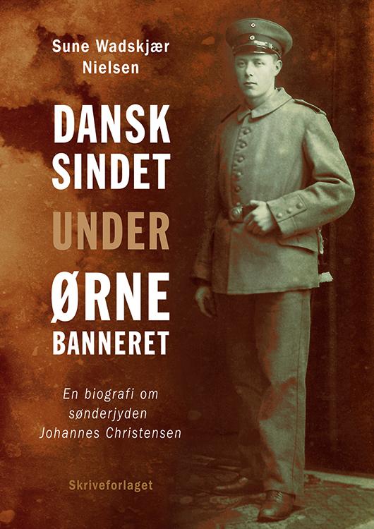 Bog: Dansksindet under ørnebanneret. En biografi om sønderjyden Johannes Christensen. Skriveforlaget, 2015.