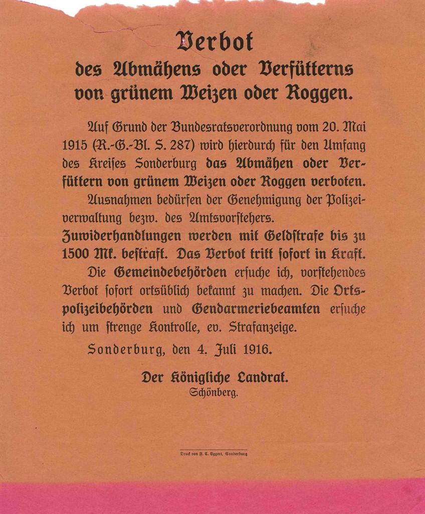 Bekendtgørelse 4. juli 1916 ang. forbud mod høst af og fodring med grøn hvede og rug.     Findes på Sønderborg Slot.