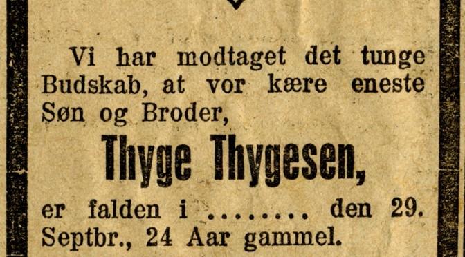 11. oktober 1916. Til Thygesens forældre: I har mistet eders eneste kære søn!
