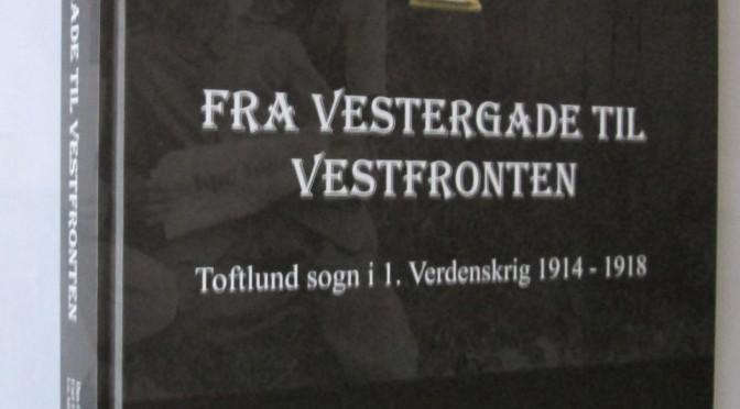 Bog om Toftlund under Første Verdenskrig næsten udsolgt!