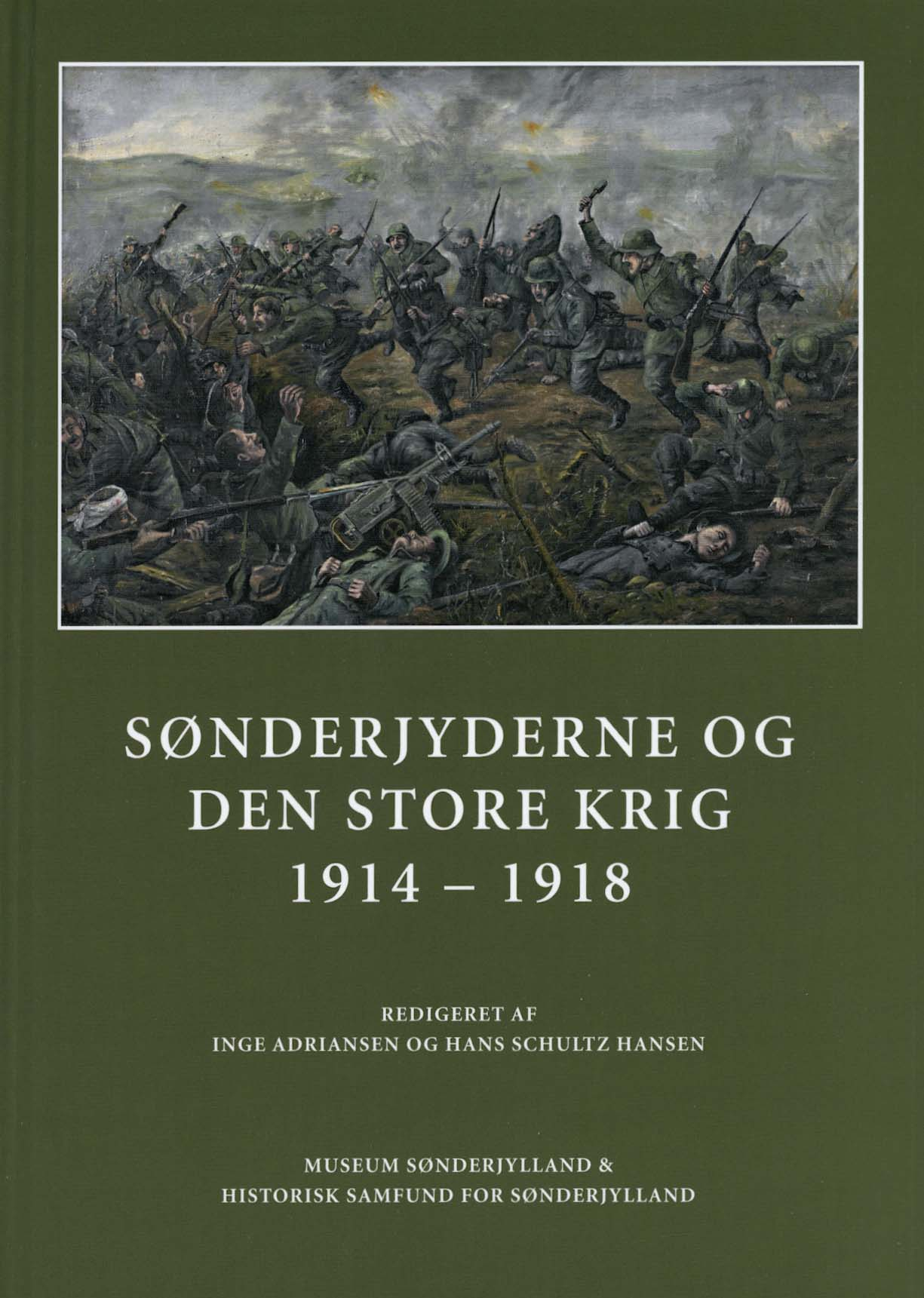 Sønderjyderne og Den Store Krig 1914-1918