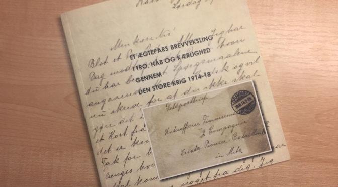 Ny lydbog: Et ægtepars brevveksling i tro, håb og kærlighed 1914-1918