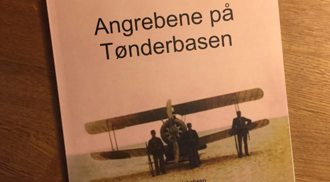 Ny bog om luftangrebet på Tønderbasen