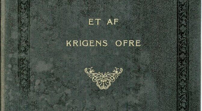 """""""Et af Krigens Ofre"""", udgivet 1919"""
