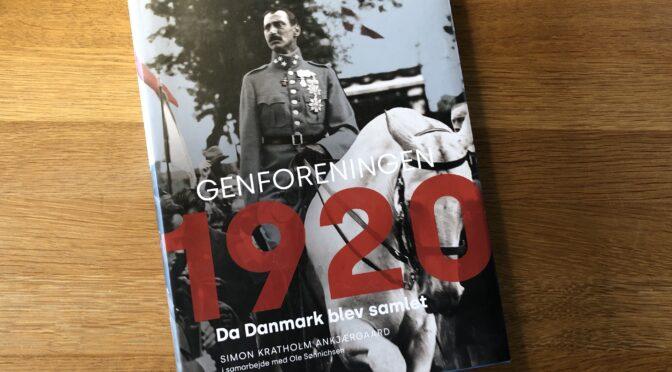 Anmeldelse: Simon Kratholm Ankjærgaard: Genforeningen 1920