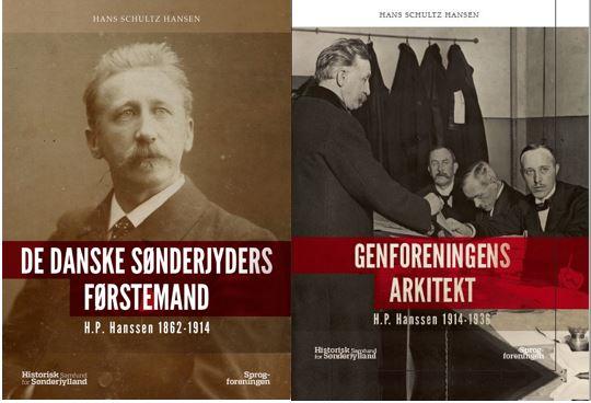De danske sønderjyders førstmand og genforeningens arkitekt. Den store biografi om H.P. Hanssen er nu komplet